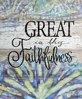 Great is thy Faithfulness Fine Art Print
