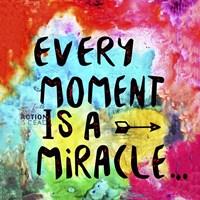 Every Moment Fine Art Print
