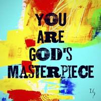 You Are God's Masterpiece Fine Art Print