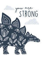 You Are Strong Dino Fine Art Print