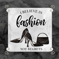 Fashion Humor VII-Believe in Fashion Fine Art Print