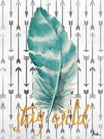 Stay Wild Feather Fine Art Print