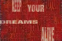 Keep Your Dreams Alive Fine Art Print