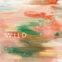 Wild Fine Art Print
