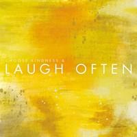 Laugh Often Fine Art Print