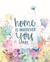 Home is Wherever You Are Fine Art Print