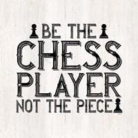 Chess Sentiment I-Player Fine Art Print