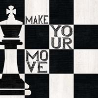 Chessboard Sentiment I-Make your Move Fine Art Print