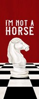 Rather be Playing Chess Red Panel IV-Not a Horse Fine Art Print