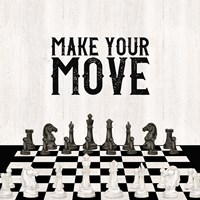 Rather be Playing Chess IV-Your Move Fine Art Print
