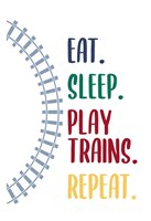 Eat Sleep Trains 2 Framed Print