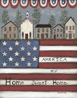 America My Home Sweet Home Fine Art Print