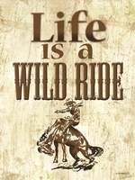 Life is a Wild Ride Fine Art Print