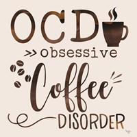 Obsessive Coffee Disorder Framed Print