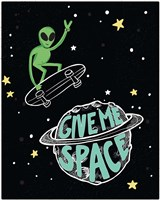 Give Me Space Fine Art Print