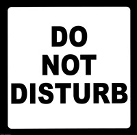 Sign - Do Not Disturb Fine Art Print
