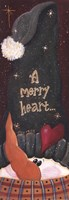 Merry Heart... Fine Art Print