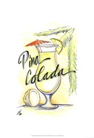 "Drink up...Pina Colada by Jay Throckmorton - 13"" x 19"""