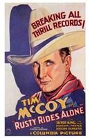 """Rusty Rides Alone Tim McCoy - 11"""" x 17"""""""