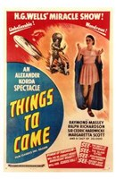 """Things to Come - H.G. Wells Miracle Show - 11"""" x 17"""" - $15.49"""