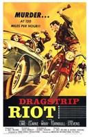 """Dragstrip Riot - 11"""" x 17"""""""