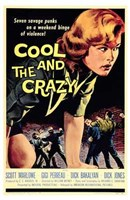 "The Cool and the Crazy - 11"" x 17"" - $15.49"