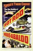 """Hot Rod Hullabaloo - 11"""" x 17"""""""