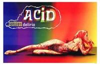 """Acid - 17"""" x 11"""""""