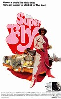"Superfly - never a dude like this one - 11"" x 17"" - $15.49"