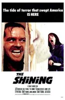 The Shining - the tide of terror that swept America is here Wall Poster
