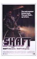 """Shaft's His Name.  Shaft's His Game. - 11"""" x 17"""" - $15.49"""