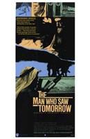 "The Man Who Saw Tomorrow - 11"" x 17"""
