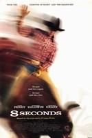 "8 Seconds - poster - 11"" x 17"", FulcrumGallery.com brand"