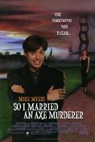 """So I Married an Axe Murderer - 11"""" x 17"""""""