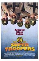 "Super Troopers - 11"" x 17"""