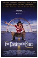 """Even Cowgirls Get the Blues - 11"""" x 17"""", FulcrumGallery.com brand"""
