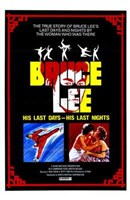 Bruce Lee: His Last Days  His Last Night Wall Poster
