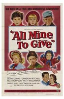 """All Mine to Give - 11"""" x 17"""""""