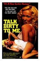 "Talk Dirty to Me - 11"" x 17"" - $15.49"