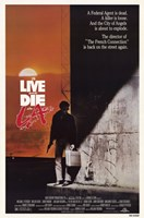 to Live and Die in La (movie poster) Fine Art Print