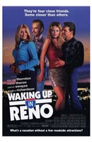 Waking Up in Reno Wall Poster