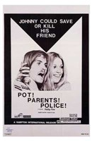 "Pot! Parents! Police! - 11"" x 17"""