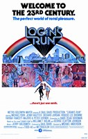 "Logan's Run - the perfect world of total pleasure - 11"" x 17"""