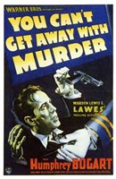 """You Can't Get Away with Murder - 11"""" x 17"""""""