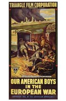 "Our American Boys in the European War - 11"" x 17"""