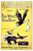 """Go West  Big Boy - 11"""" x 17"""""""