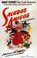 """Saludos Amigos - 11"""" x 17"""""""