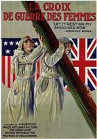 """La Croix De Guerre Des Femmes - 11"""" x 17"""""""