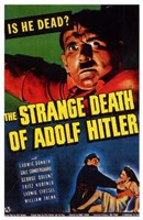 "The Strange Death of Adolph Hitler - 11"" x 17"""