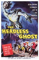 "The Headless Ghost - 11"" x 17"" - $15.49"